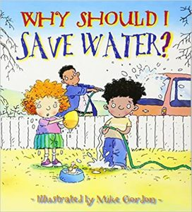 why should i save water?