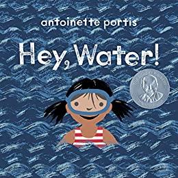 Hey, water¡